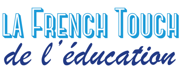 La French Touch de l'Education 1 & 2 juin 2016