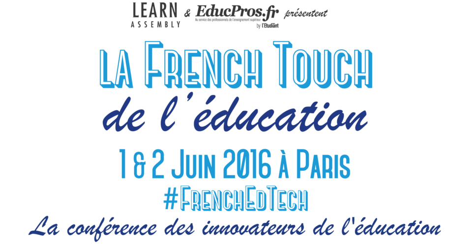 la-french-touch-de-leducation-1-2-juin-2016